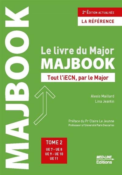 Majbook : le livre du major : tout l'iECN, par le major. Vol. 2. UE7, UE8, UE9, UE10, UE11