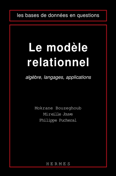 modèle relationnel (Le) | Bouzeghoub, Mokrane (1951-....). Auteur