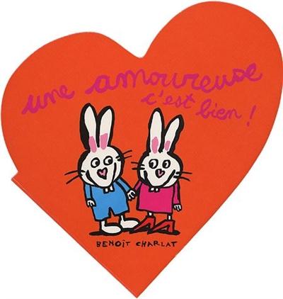 Une amoureuse, c'est bien ! | Charlat, Benoît (1978-....). Auteur