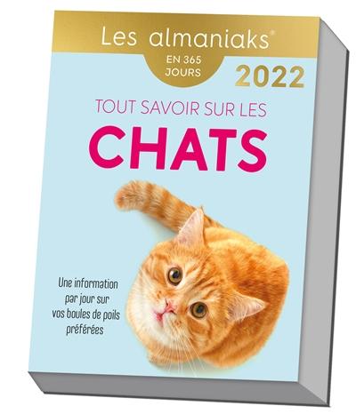 Tout savoir sur les chats : une information par jour sur vos boules de poils préférées : en 365 jours, 2022
