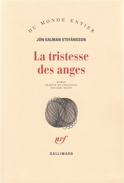 tristesse des anges (La)   Jon Kalman Stefansson (1963-....). Auteur