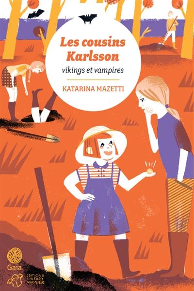 Les cousins Karlsson : vikings et vampires   Mazetti, Katarina (1944-....). Auteur