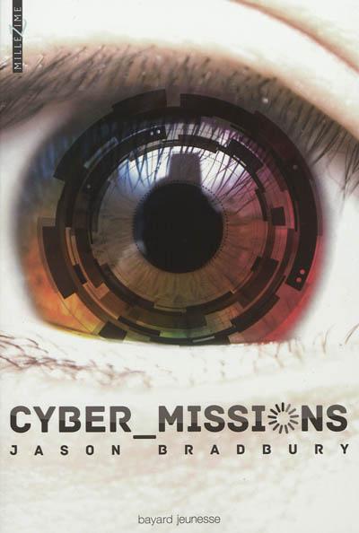 Cyber-missions   Bradbury, Jason. Auteur