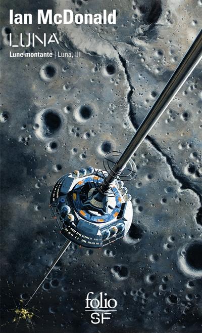 Luna. Vol. 3. Lune montante