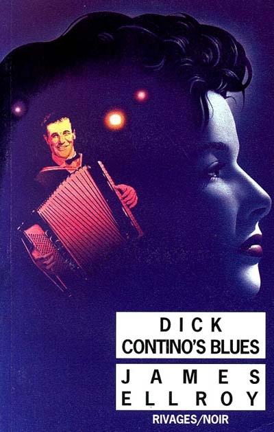 Dick contino's blues | Ellroy, James (1948-....). Auteur