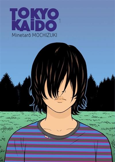 Tokyo kaido : les enfants prodiges. 1 / Minetarô Mochizuki | Mochizuki, Minetaro (1964-....). Auteur