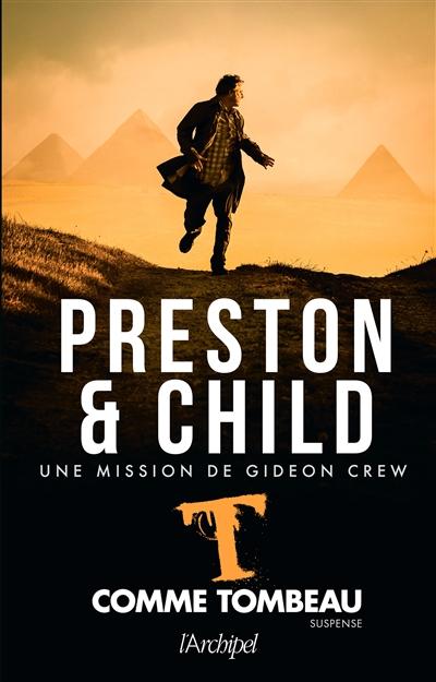 Une mission de Gideon Crew. Vol. 5. T comme tombeau