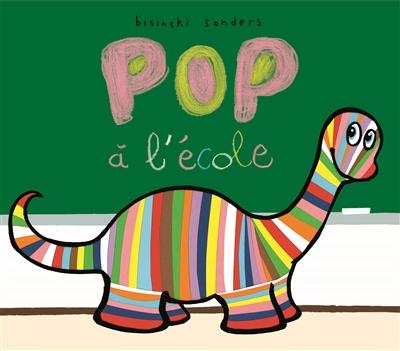 Pop à l'école   Bisinski, Pierrick. Auteur