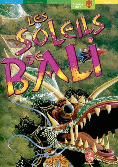 Les soleils de Bali / Danielle Martinigol | Martinigol, Danielle (1949-....). Auteur