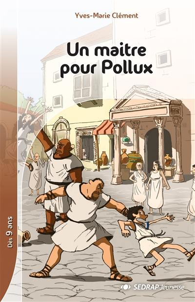 Un maître pour Pollux, Yves-Marie Clément : fichier de l'élève