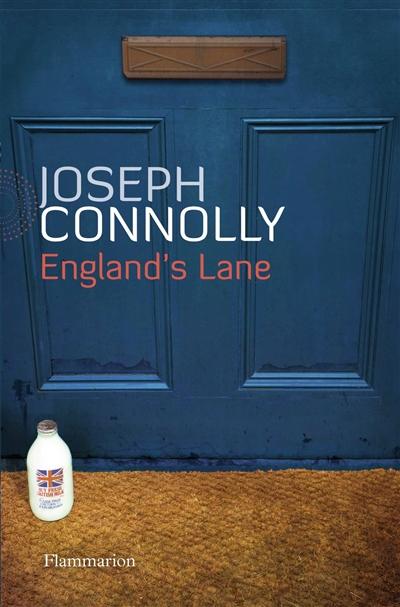 England's Lane / Joseph Connolly | Connolly, Joseph (1950-....). Auteur