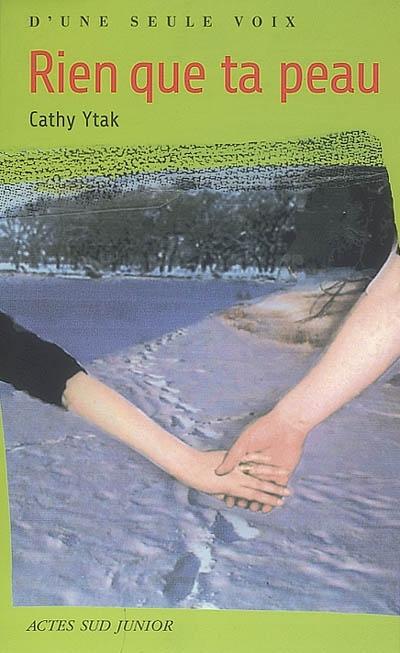 Rien que ta peau | Ytak, Cathy (1962-....). Auteur