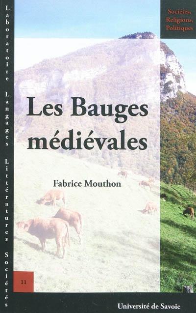 Les Bauges médiévales / Fabrice Mouthon | Mouthon, Fabrice (1962-....)