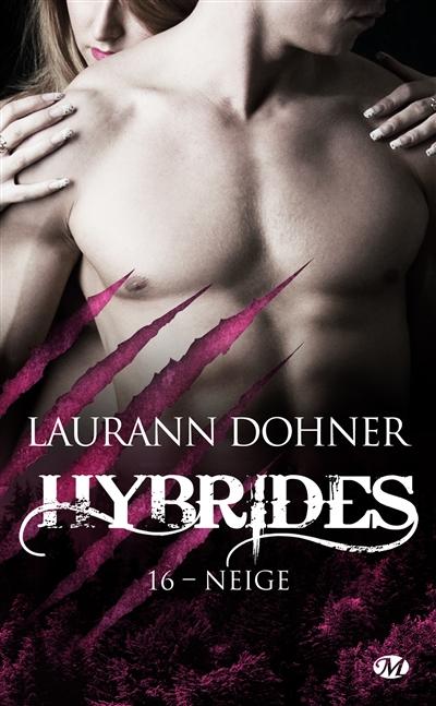 Hybrides. Vol. 16. Neige