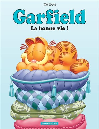Garfield. Vol. 9. La bonne vie !