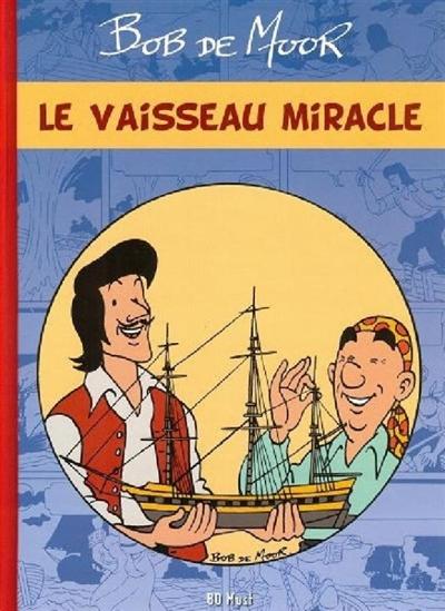 Le vaisseau miracle