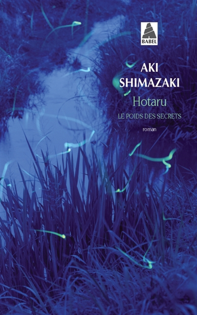 Hotaru / Aki Shimazaki | Shimazaki, Aki. Auteur