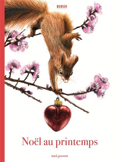 Noël au printemps | Thierry Dedieu (1955-....). Auteur