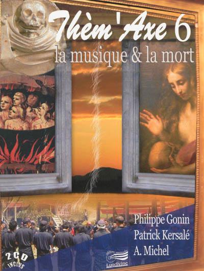 La musique & la mort | Gonin, Philippe. Auteur