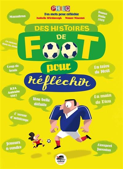 Des histoires de foot pour réfléchir