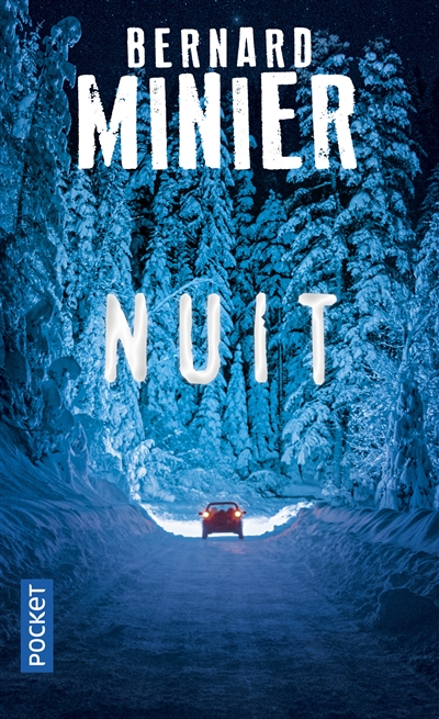 Nuit | Minier, Bernard. Auteur