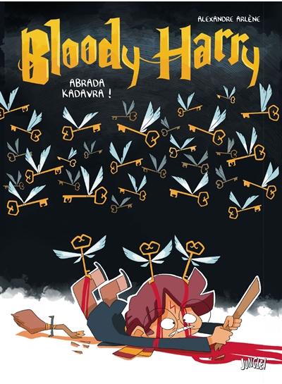 Bloody Harry. Vol. 2. Abrada kadavra !