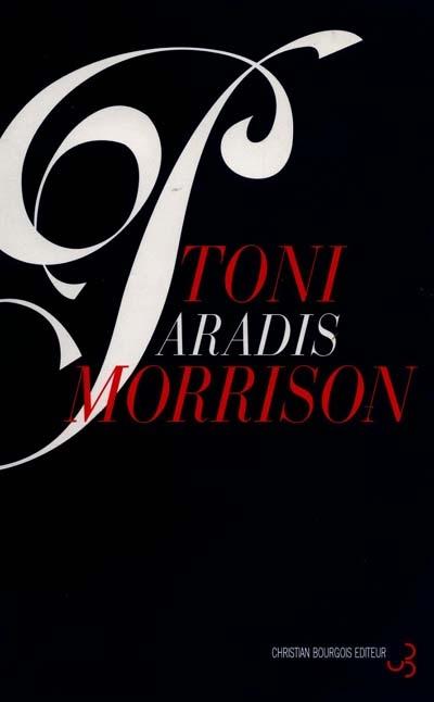 Paradis / Toni Morrison | Morrison, Toni (1931-....)