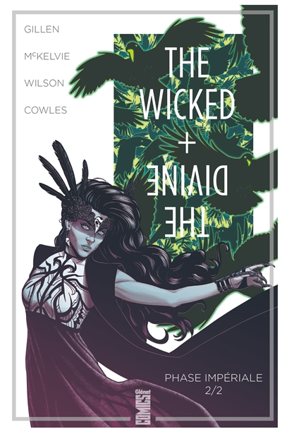 The wicked + the divine. Vol. 6. Phase impériale. Vol. 2