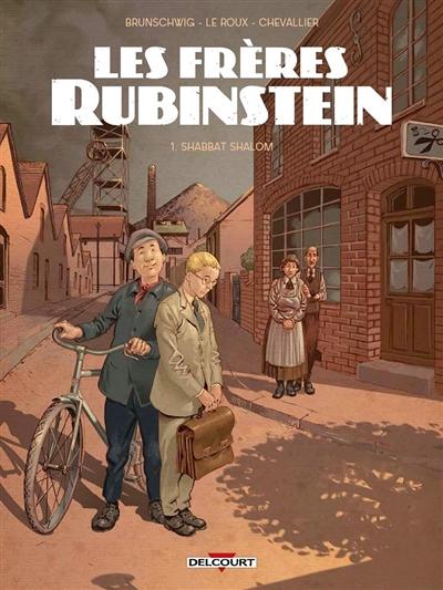 Les frères Rubinstein. Vol. 1. Shabbat shalom