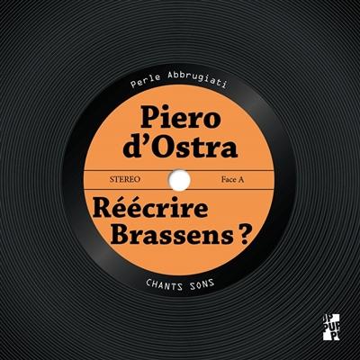Piero d'Ostra : réécrire Brassens ?