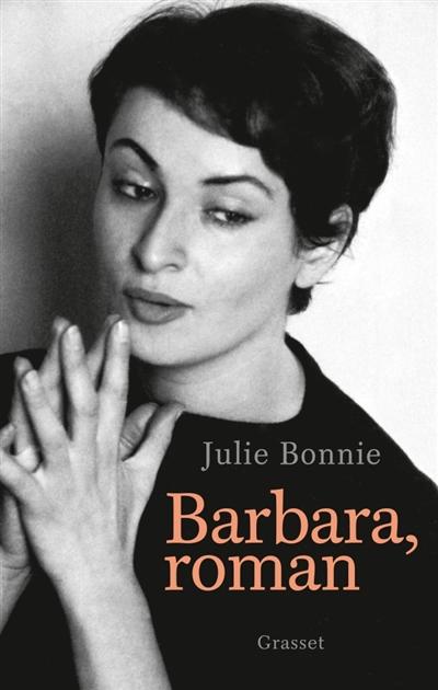 Barbara, roman   Bonnie, Julie B (1972-....). Auteur