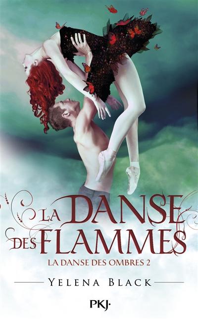 La danse des flammes | Black, Yelena. Auteur