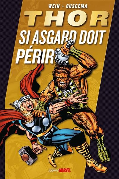 Thor : si Asgard doit périr | Wein, Len. Auteur