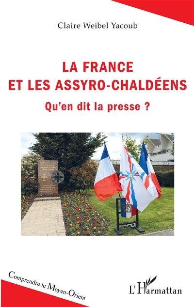La France et les Assyro-Chaldéens : qu'en dit la presse ?