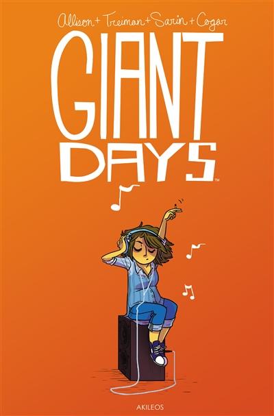 Giant days. 02 / créé et écrit par John Allison | Allison, John. Auteur