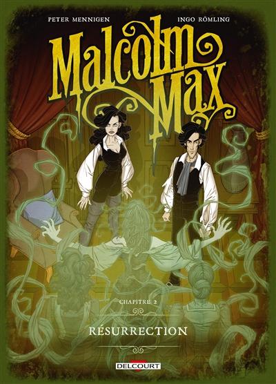 Malcolm Max. Vol. 2. Résurrection