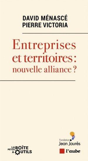Entreprises et territoires : nouvelle alliance ?