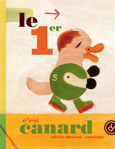 1er c'est canard (Le) |