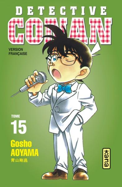 Détective Conan. 15 / Gosho Aoyama | Aoyama, Gōshō (1963-....). Auteur