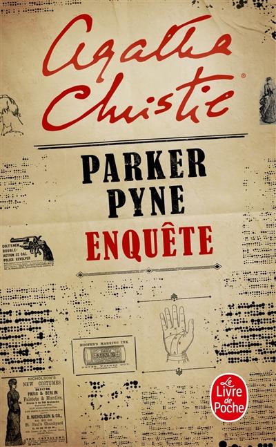 Parker Pyne enquête | Agatha Christie (1890-1976). Auteur