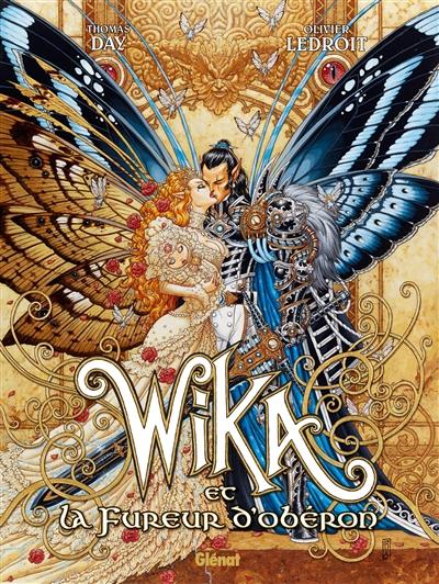 Wika et la fureur d'Obéron. 1 / scénario Thomas Day | Day, Thomas (1971-....). Auteur