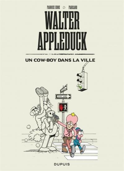 Walter Appleduck. Vol. 2. Un cow-boy dans la ville