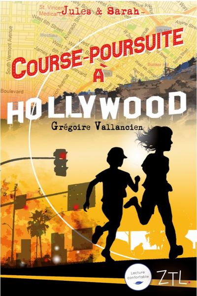 Course-poursuite à Hollywood | Grégoire Vallancien (1970-....). Auteur