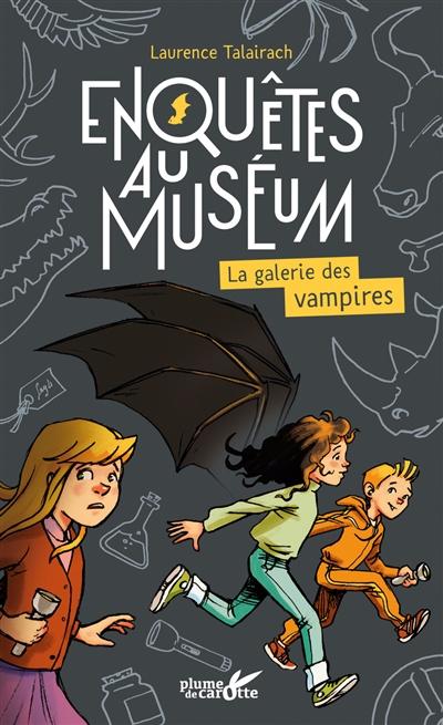 La  galerie des vampires | Talairach, Laurence. Auteur