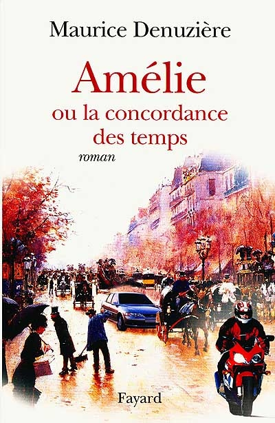 Amélie ou La concordance des temps / Maurice Denuzière   Denuzière, Maurice. Auteur