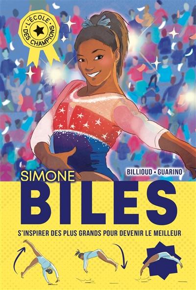 L'école des champions. Simone Biles