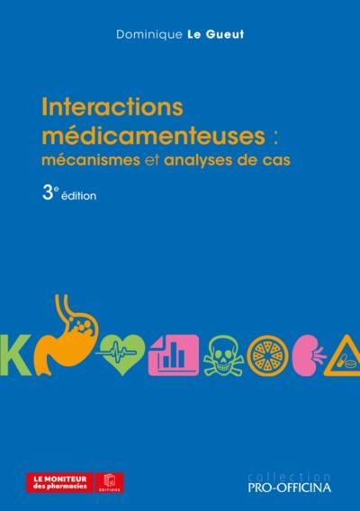 Interactions médicamenteuses : mécanismes et analyses de cas