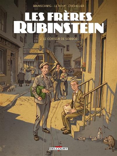 Les frères Rubinstein. Vol. 2. Le coiffeur de Sobibor