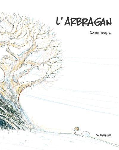arbragan (L') | Goldstyn, Jacques. Auteur