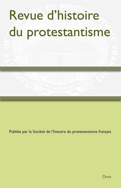 Revue d'histoire du protestantisme, n° 1 (2021)